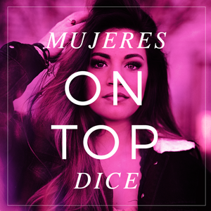 https://mujeresontop.com/category/mujeres-on-top-te-dice/
